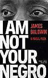 I Am Not Your Negro - Édition française - Format Kindle - 7,99 €