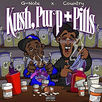 Kush, Purp + Pills (feat. Country)