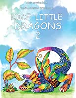 Nice Little Dragons: Adult Coloring Book