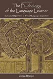 The Psychology of the Language Learner (Second Language Acquisition Research Series)
