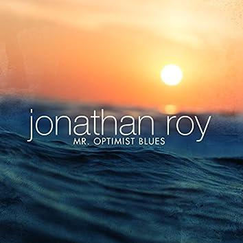 Mr. Optimist Blues