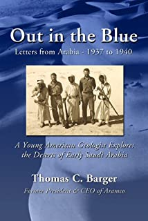 Out in the Blue: Letters from Arabia 1937-1940