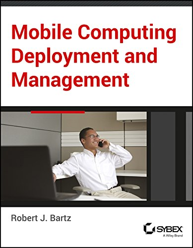 Mobile Computing Deployment and Management (SYBEX)
