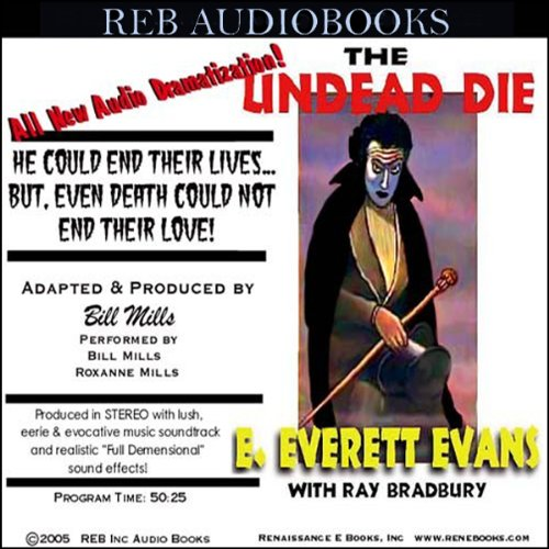 The Undead Die (Dramatized) audiobook cover art