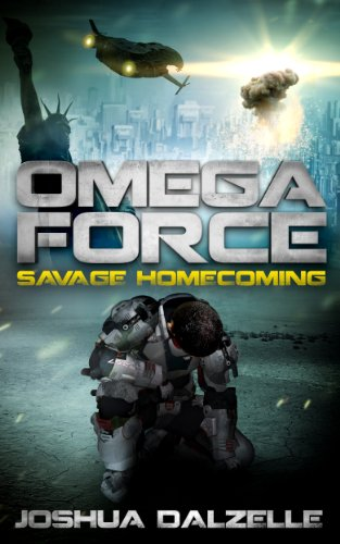 Book: Omega Force - Savage Homecoming by Joshua Dalzelle