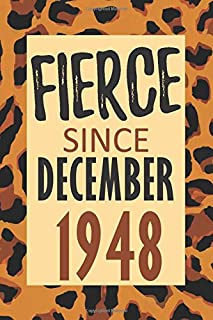 Fierce Since December 1948: 71st Birthday - Alternative Birthday Card - Positivity and Gratitude Journal & Planner - Positive Power Mindset for Girls, Teens & Women