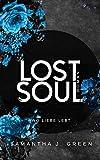Lost Soul : Wo liebe lebt (Stolen life 2)