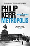 Metropolis: the global bestseller - an unputdownable historical thriller (Bernie Gunther) (English Edition)