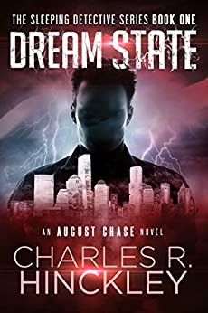 Dream State (The Sleeping Detective Book 1) by [Charles R Hinckley]
