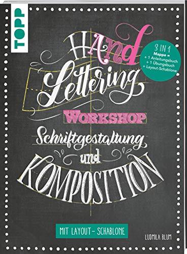 Handlettering Workshop Schriftgestaltung und Komposition. Mit Layout-Schablone: 3 in 1 Mappe = 1 Anleitungsbuch + 1 Übungsbuch + 1 Layout-Schablone