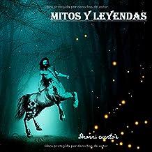 Mitos y Leyendas: 30 mitos y leyendas - infantiles - para dormir - clasicas - japonesas - romanas - griegas - nordicas - i...