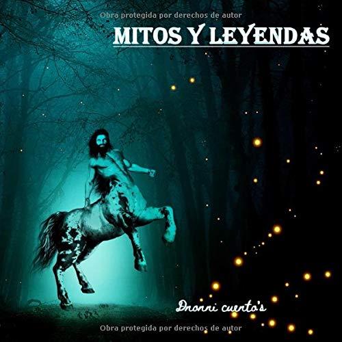 Mitos y Leyendas: 30 mitos y leyendas - infantiles - para dormir - clasicas - japonesas - romanas - griegas - nordicas - indigenas