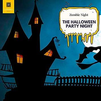 The Halloween Party Night - Zombie Night