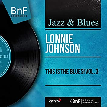 This Is the Blues! Vol. 3 (Mono Version)