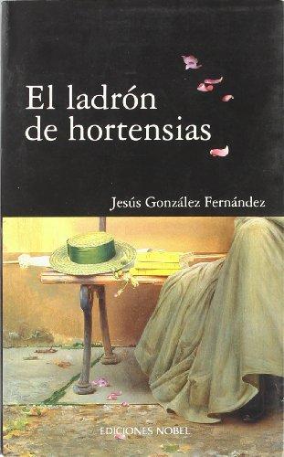 Ladron de hortensias, el