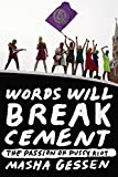 Image of Words Will Break Cement: The Passion of Pussy Riot