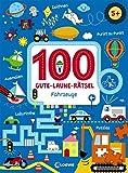 100 Gute-Laune-Rätsel - Fahrzeuge: ab 5 Jahre
