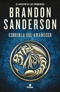 Esquirla del Amanecer par Brandon Sanderson