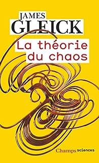 La théorie du chaos par James Gleick