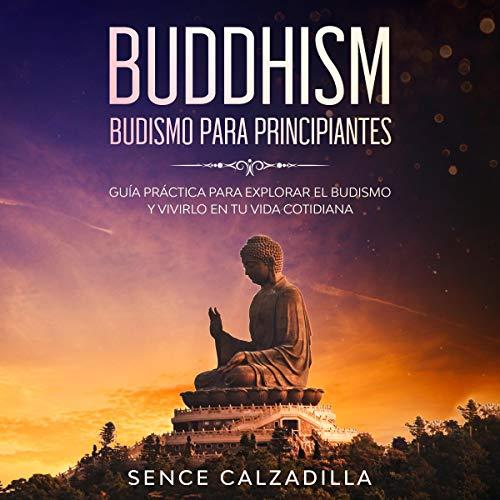 Budismo Para Principiantes [Buddhism for Beginners] Titelbild