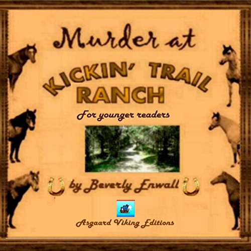 Murder at Kickin' Trail Ranch  By  cover art