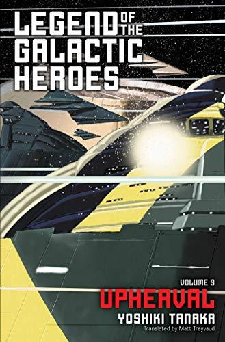 Legend of the Galactic Heroes, Vol. 9: Upheaval (9)