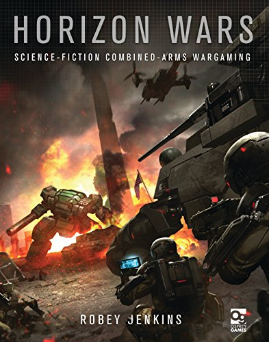 Horizon Wars: Science-Fiction Combined-Arms Wargaming (English Edition)