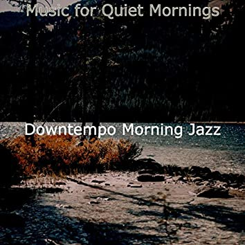 Music for Quiet Mornings