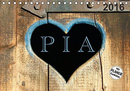 PIA- Namenskalender (Tischkalender 2016 DIN A5 quer): Für alle, die Pia heißen (Geburtstagskalender, 14 Seiten ) (CALVENDO Menschen)
