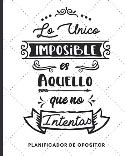 Lo Unico Imposible es Aquello que No Intentas - Planificador...