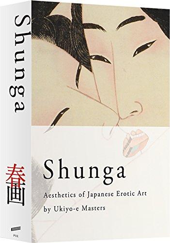UKIYO E MASTERS: Shunga: Aesthetics of Japanese Erotic Art by Ukiyo-E Masters