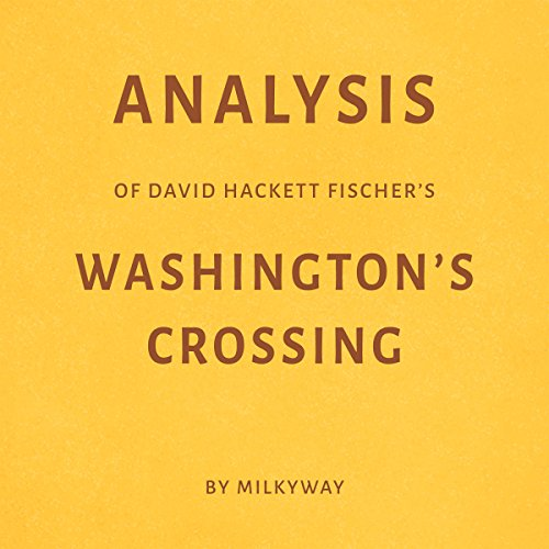 Analysis of David Hackett Fischer's Washington's Crossing Titelbild