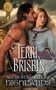 Secuestro en las Highlands: Highlanders par Terri Brisbin