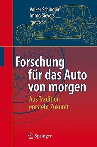 Forschung für das Auto von morgen: Aus Tradition entsteht Zukunft