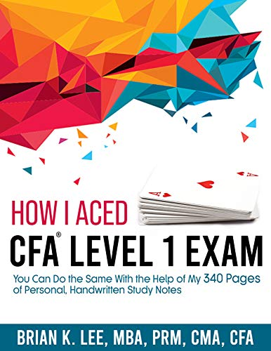 How I Aced CFA Level 1 Exam (English Edition)