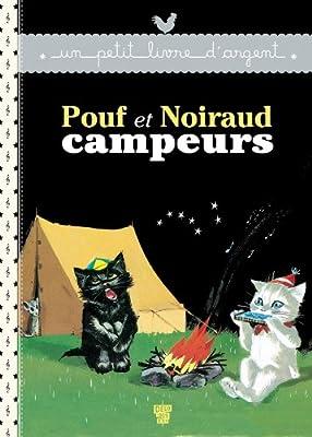Pouf et Noiraud campeurs (Un petit livre d'or)
