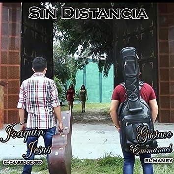 Sin Distancia (feat. Joaquin Jesus)