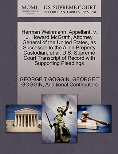 Herman Weinmann, Appellant, V. J. Howard McGrath, Attorney General of the United States, as Successor to the Allen Property Custodian, et al. U.S. Sup