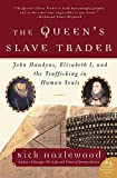 The Queen's Slave Trader.