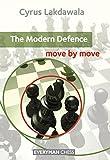 Modern Defence: Move By Move (everyman Chess)-Lakdawala, Cyrus