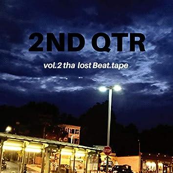 2nd QTR, Vol. 2: Tha Lost Beat.Tape