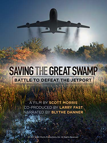 Saving The Great Swamp: Battle t...
