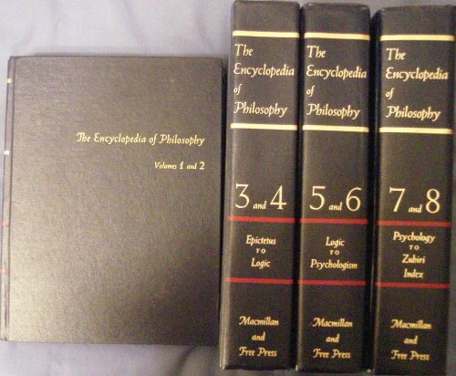 The Encyclopedia of Philosophy (Volumes 1 thru 8 Complete)