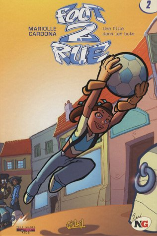 Foot 2 Rue, Tome 2 (Ancienne Edition)