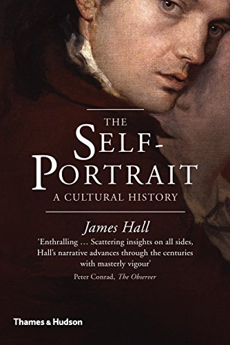 The Self-Portrait: A Cultural History (English Edition)
