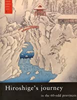 Hiroshige's Journey in the 60-Odd Provinces (Famous Japanese Print Series) by Marije Jansen(2004-06)