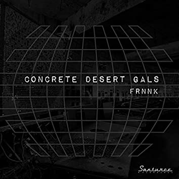 Concrete Desert Gals