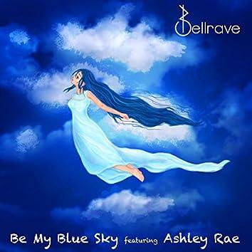 Be My Blue Sky (feat. Ashley Rae)