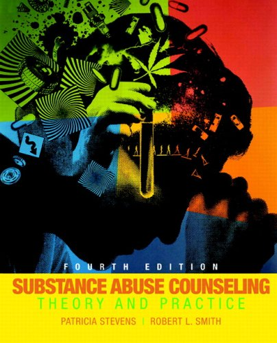 Substance Abuse Counseling: Theory and Practice (4th...