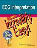 Best Ecg Books - ECG Interpretation Made Incredibly Easy! (Incredibly Easy! Series®) Review